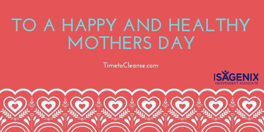 Banner says To a Happy and Healthy Mothers Day on card with hears and flowers