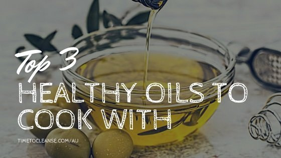 Top 3 Healthy Oils to Cook With
