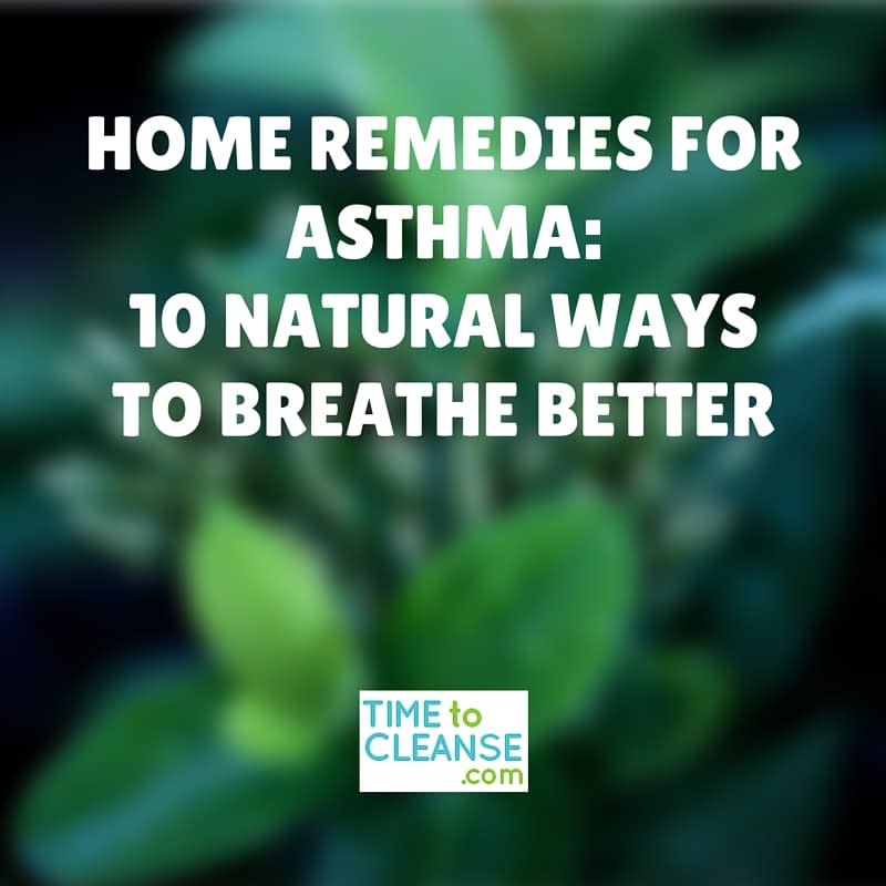 Home Remedies For Asthma-10 Natural waysto breathe better