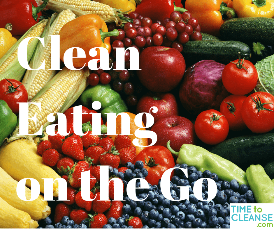 Clean Eating on the Go