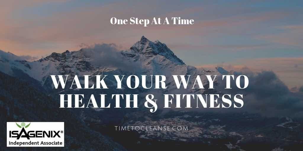 walk your way to health & fitness ne step at a time with snowy mountains